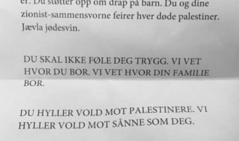ISRAEL-VENN OG FRP-POLITIKER BLE TRUET PÅ LIVET